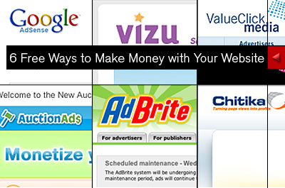 6 Free Ways to Make Money with Your Website