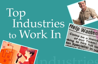 Top Industries to Work In